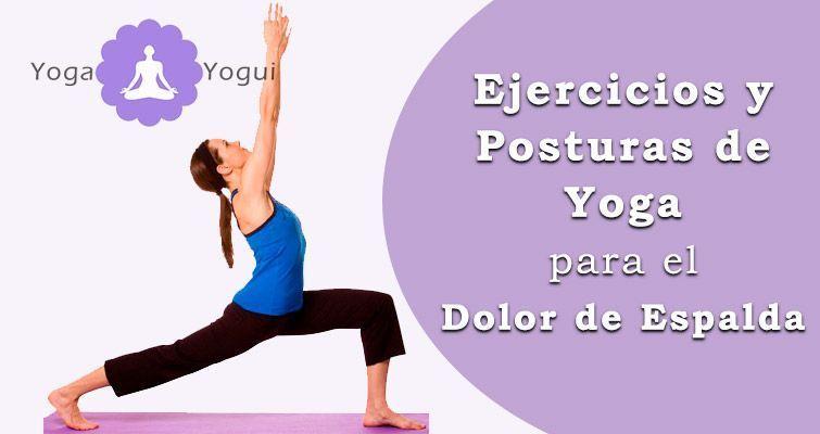 Posturas y ejercicios de yoga para el dolor de espalda