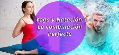 Yoga y Natación: La combinación perfecta para tu entrenamiento
